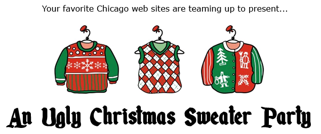 Ugly Christmas Sweater Party December 10th